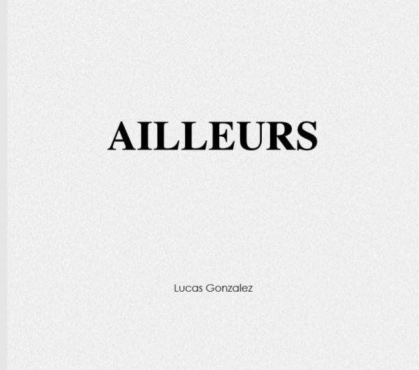 Ailleurs - Lucas Gonzalez